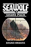 Shark Pack (Sea Wolf Book 3)