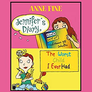 Jennifer's Diary & The Worst Child I Ever Had Audiobook