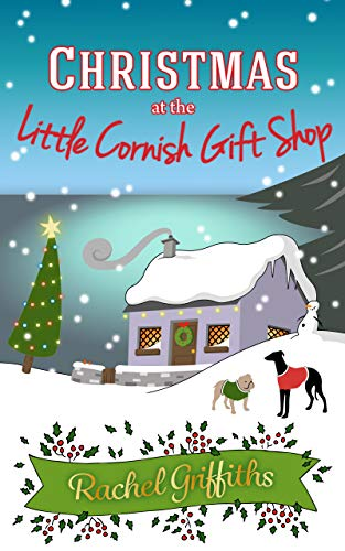 Christmas at the Little Cornish Gift Shop: A heartwarming festive read -