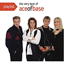 Playlist: The Very Best Of Ace Of Base
