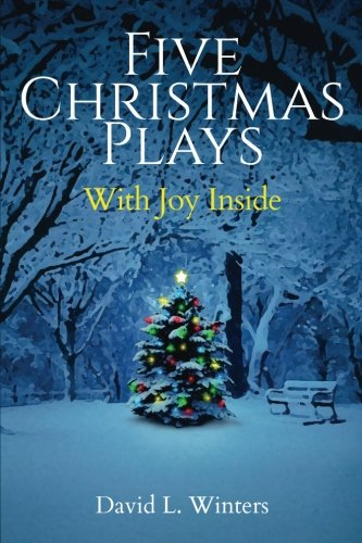 Five Christmas Plays: With Joy -