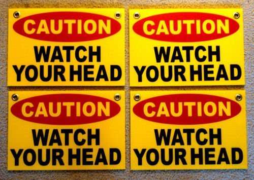 WestGlobal  CAUTION WATCH YOUR HEAD Coroplast SIGNS with Gro
