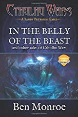 In the Belly of the Beast and Other Tales of Cthulhu Wars: A Cthulhu Wars Novel Paperback