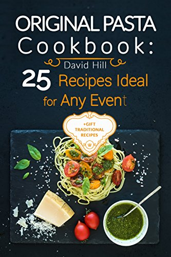 Original Pasta Cookbook: 25 recipes ideal for any ()