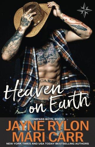 Heaven on Earth (Compass Boys) (Volume 1)