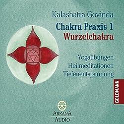 Wurzelchakra (Chakra Praxis 1)