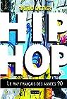 Hip-Hop: Le rap français des années 90 par Gaetner