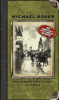 professor van dusen in paris german edition kindle edition by michael koser lars vollbrecht