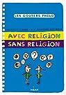 Avec religion, sans religion par Labbé