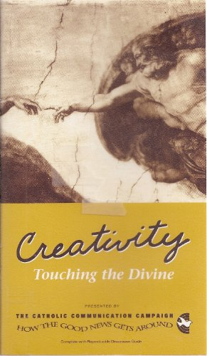Creativity: Touching the Divine (With Discussion Guide)