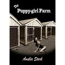The Puppy-girl Farm: An Erotic Interracial Story (Puppy Farm Book 1)