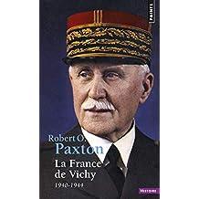 France de Vichy (La) [nouvelle édition]: 1940-1944