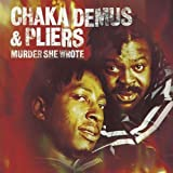 Murder She Wrote Import edition by Chaka Demus & Pliers (2001) Audio CD