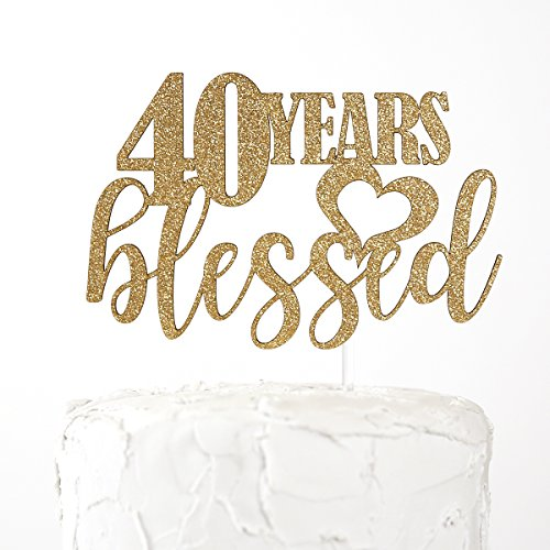 NANASUKO 40th Birthday Cake Topper - 40 years blessed - Premium quality Made in USA, Gold Glitter