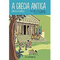 A Grécia antiga passo a passo