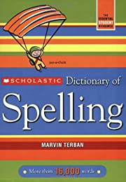 Scholastic Dictionary Of Spelling (Revised)