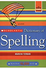Scholastic Dictionary of Spelling Paperback
