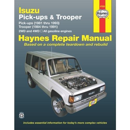 Isuzu Pick-ups (1981 thru 1993) & Trooper (1984 thru 1991) 2WD and 4WD, All Gasoline Engines (Haynes Repair - Shipping Delmar