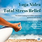Total Stress Relief: Yoga Nidra | Virginia Harton