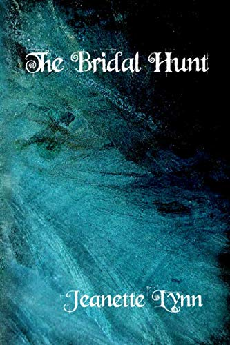 The Bridal Hunt by Independently published