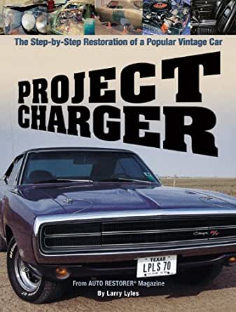 Project Charger The Step By Step Restoration Of A Popular Vintage