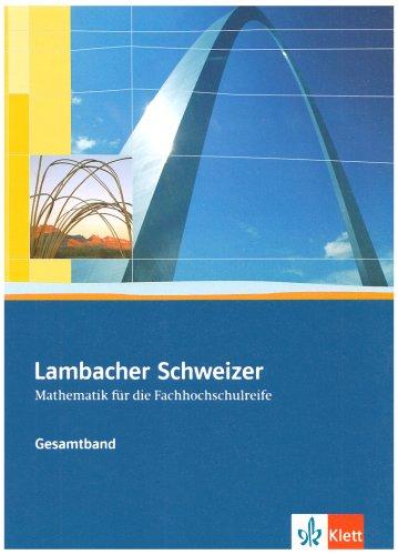 Lambacher Schweizer für die Fachhochschulreife. Gesamtband: Schülerbuch