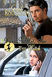 The Witch (War-N-Wit, Inc. Book 1)
