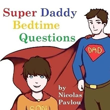 Super Daddy Bedtime Questions