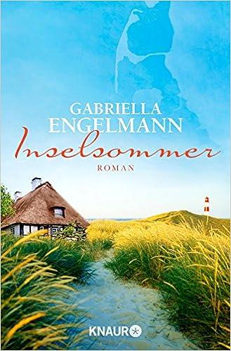 https://www.amazon.de/Inselsommer-Roman-Gabriella-Engelmann/dp/3426511452