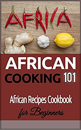 African cooking for beginners african recipes cookbook african food wine forumfinder Images