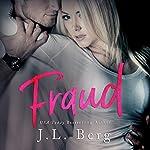 Fraud | J. L. Berg