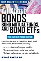 All About Bonds, Bond Mutual Funds, and Bond ETFs, 3rd Edition Front Cover