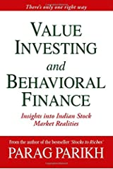 VALUE INVESTING AND BEHAVIORAL FINANCE: INSIGHTS INTO INDIAN STOCK MARKET REALITIES Hardcover