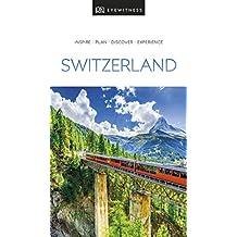 DK Eyewitness Switzerland (Travel Guide)