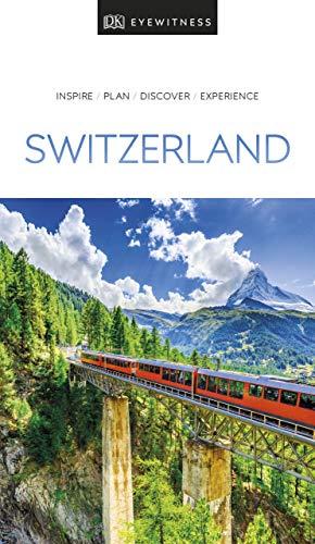 (DK Eyewitness Travel Guide Switzerland)