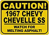 1967 67 CHEVY CHEVELLE SS Caution Melting Asphalt Sign - 10 x 14 Inches