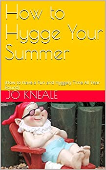^DJVU^ How To Hygge Your Summer: (How To Have A Fun And Hyggely Time All Year Round). Young Lutheran music antes Emory samples juego status