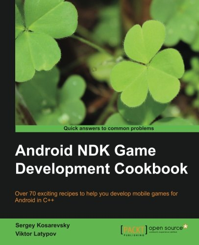 Read Online Android NDK Game Development Cookbook pdf
