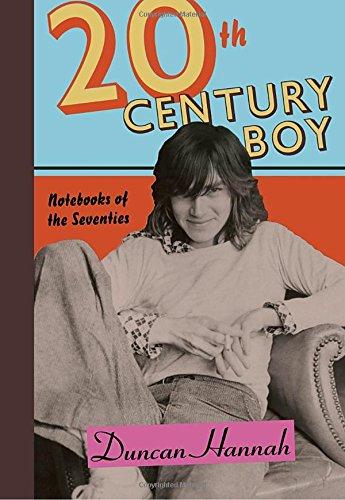 Twentieth-Century Boy: Notebooks of the Seventies