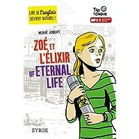 Zoé et l'Élixir of Eternal Life - collection Tip Tongue - A2 intermédiaire - dès 12 ans