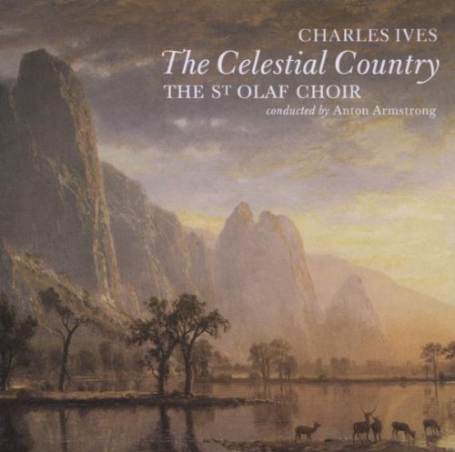 charles-ives-the-celestial-country-by-st-olafs-choir-and-chamber-2003-01-01