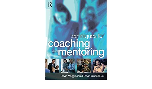 Techniques for Coaching and Mentoring: Amazon.es: David ...