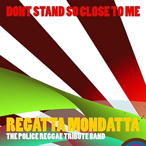 Don't Stand So Close To Me (Police Tribute)