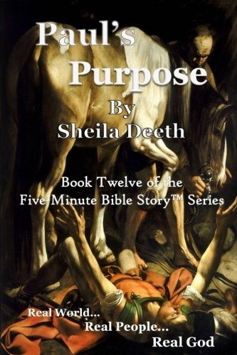 Read Online Paul's Purpose: The First Christians (Five-Minute Bible Stories) (Volume 12) pdf epub