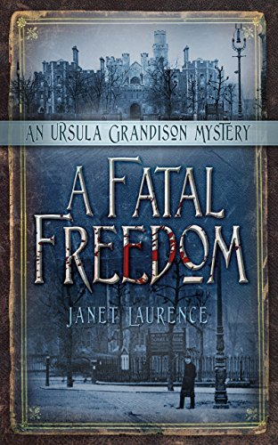 Fatal Freedom (The Ursula Grandison Mysteries Book 2)