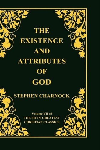 Price comparison product image The Existence and Attributes of God, Volume 7 of 50 Greatest Christian Classics, 2 Volumes in 1