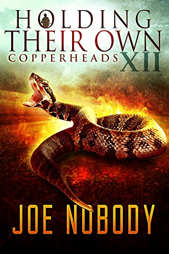 Holding Their Own XII: Copperheads by [Nobody, Joe]