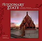 Front cover for the book The Visionary State: A Journey Through California's Spiritual Landscape by Erik Davis