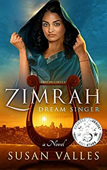 Zimrah, Dream Singer (Zimrah Chronicles Book 1) by [Valles, Susan]