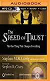 img - for The Speed of Trust: The One Thing That Changes Everything by Stephen M. R. Covey (2014-04-29) book / textbook / text book